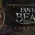 Fantastic Beasts : Enquêtes dans le Monde des Sorciers bientôt sur modile