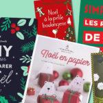 Guide de Noël 2018 : des livres pour préparer Noël