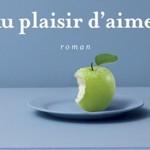 [Lu !] Au plaisir d'aimer, le nouveau roman sensuel et gai de Janine Boissard