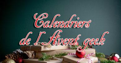 Shopping : 9 calendriers de l'Avent geek pour attendre Noël