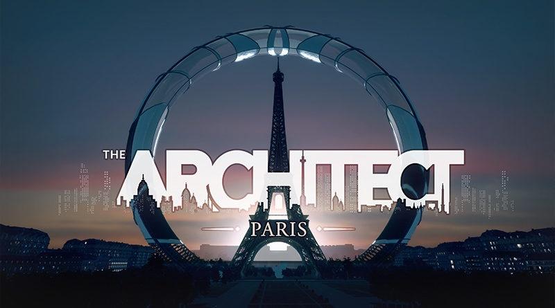 Réinventez la capitale dans The Architech: Paris, disponible dès à présent sur Steam